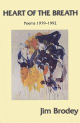 "Cover of Jim Brodey, Heart of the Breath: Poems 1979-1992, Hard Press, 1996, with Joan Mitchell's ""Chord I"" (1986)."